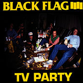 TV Party by Black Flag