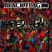 Wasted...Again de Black Flag