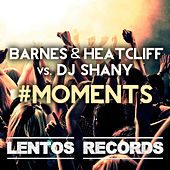 #MOMENTS (Club Mix) by Barnes