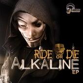 Ride or Die - EP by Alkaline