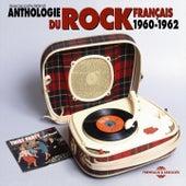 Anthologie du Rock français 1960-1962 de Various Artists