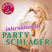Internationale Party Schlager Hits (Original Hits - Top Sound Quality!) von Various Artists