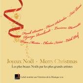 Joyeux Noël - Merry Christmas (Les plus beaux Noëls par les plus grands artistes) by Various Artists