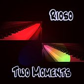Two Moments by Rioso