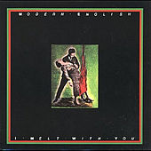 I Melt With You  (Film Version) - Single by Modern English