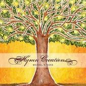 Hymn Creations by Michael R. Hicks