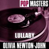 Pop Masters: Lullaby de Olivia Newton-John