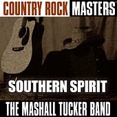 Country Rock Masters: Southern Spirit de The Marshall Tucker Band