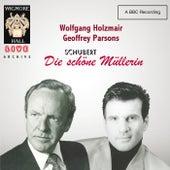Schubert: Die schöne Müllerin - Wigmore Hall Live by Geoffrey Parsons