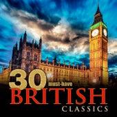 30 Must-Have British Classics von Various Artists