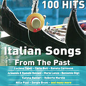100 Italian Songs From The Past von Various Artists