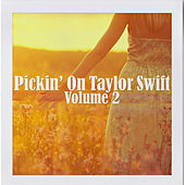 Pickin' on Taylor Swift Volume 2 von Pickin' On