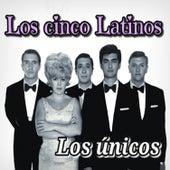 Los Únicos by Los Cinco Latinos