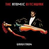 Gravitron de Atomic Bitchwax