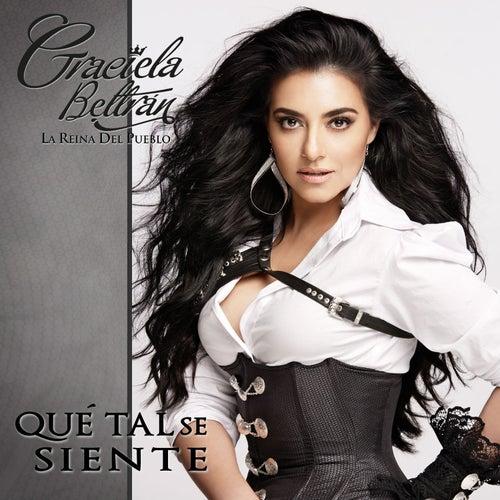 Qué Tal Se Siente by Graciela Beltrán