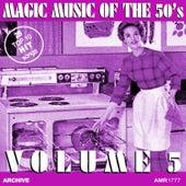 Magic Music of the 50's, Vol. 5 de Various Artists