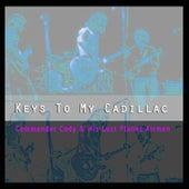 Keys to My Cadillac de Commander Cody