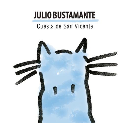 Cuesta de San Vicente - Single by Julio Bustamante