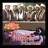 20 Joyas de la Historia Musical by Los Rancheritos Del Topo Chico