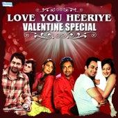 Love You Heeriye - Valentine Special by Various Artists