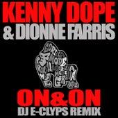 On & On (Dj E-Clyps Remix) von Dionne Farris