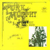 Turk Murphy and His San Francisco Jazz Band in Concert, Vol. 2 by Turk Murphy