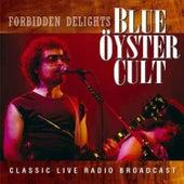 Forbidden Delights (Live) de Blue Oyster Cult
