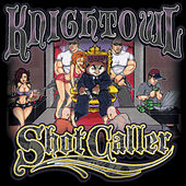Shot Caller by Mr. Knightowl