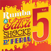 Rumba & Salsa Shocke D' Feria, Vol. 5 de Various Artists