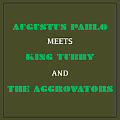 Augustus Pablo Meets King Tubby & The Aggrovators de Augustus Pablo