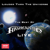 Louder Than the Universe: The Best of Hawkwind Live de Hawkwind