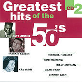 Greatest Hits of the 50's, Vol. 2 de Various Artists