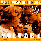 Magic Music of the 50's, Vol. 1 de Various Artists