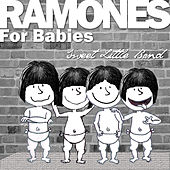Ramones for Babies by Sweet Little Band
