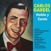 Habla y Canta by Carlos Gardel