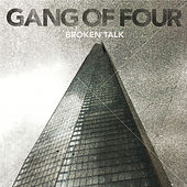Broken Talk de Gang Of Four