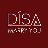 Marry You von DíSA