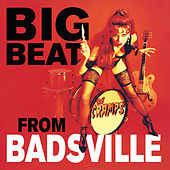 Big Beat from Badsville by The Cramps