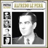 Poetas del Tango Alfredo Le Pera by Various Artists