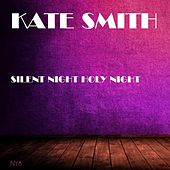 Silent Night Holy Night by Kate Smith