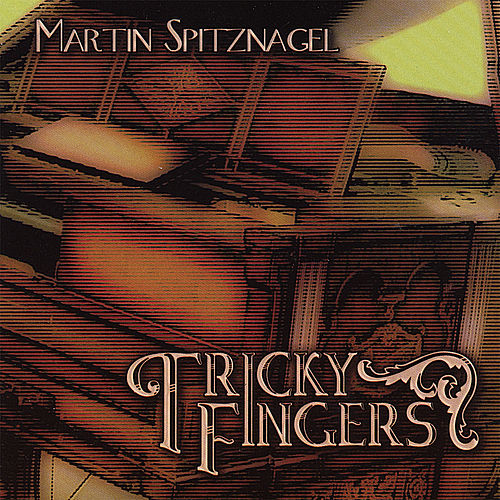 Tricky Fingers by Martin Spitznagel