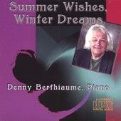 Summer Wishes, Winter Dreams de Denny Berthiaume