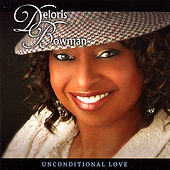 Unconditional Love by Deloris Bowman