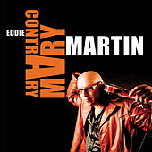 Contrary Mary by Eddie Martin