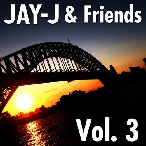 Jay-J & Friends Vol. 3 by Jay-J