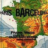 Frank Wess Meets The Paris - Barcelona Swing Connection by Frank Wess