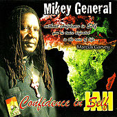 Confidence In Self by Mikey General