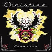 Badasser de Christine
