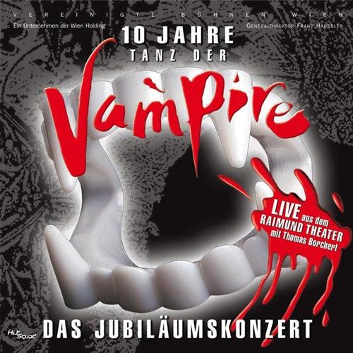 Tanz Der Vampire - 10 Jahre Jubiläumskonzert von Various Artists