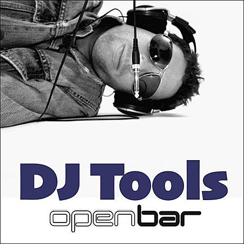 Open Bar - DJ Tools - CD 2 by Various Artists